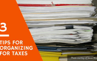 3 tips for organizing for taxes