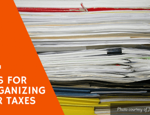Tax Time Organization and Preparation