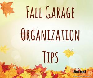 Fall Garage Organization Tips